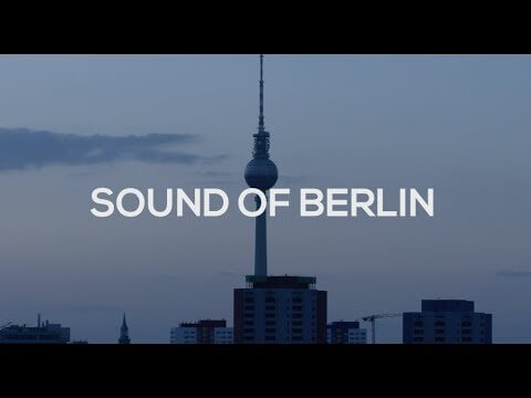Sound of Berlin – Der Dokumentarfilm