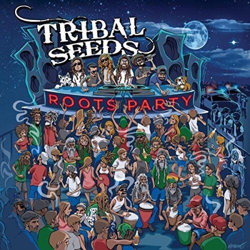 """Tribal Seeds veröffentlichen """"Roots Party"""""""