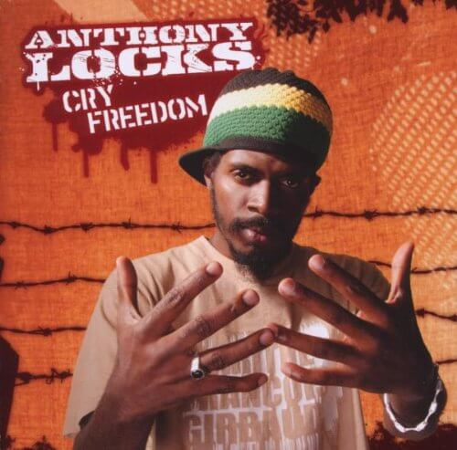 Anthony Locks – Cry Freedom