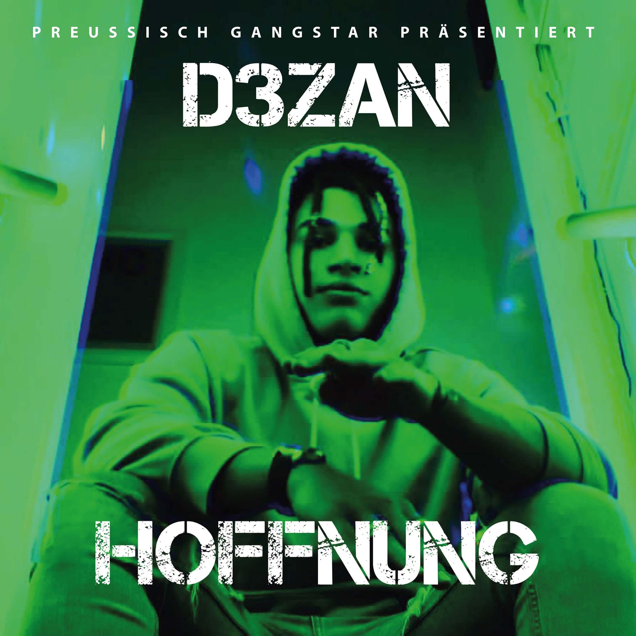 D3zan – Hoffnung